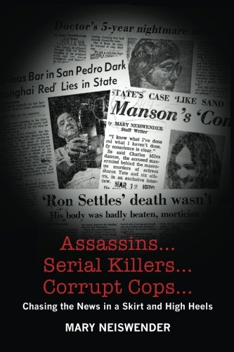 News Heel High - Assassins...Serial Killers...Corrupt Cops...: Chasing the News in a Skirt and High Heels