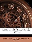 Jan. 1, 1769l-Mar. 13, 1776..., Ezra Stiles, 1270965549