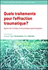Quels traitements pour l'effraction traumatique ? par Laurent Tigrane Tovmassian