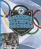 Amazing Olympic Records, Paul Hoblin, 1614734054