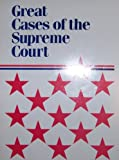 Great Cases of the Supreme Court, Robert H Ratcliffe, 0395483387