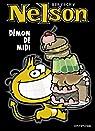 Nelson, Tome 4 : Démon de midi par Bertschy
