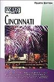 The Insiders' Guide to Cincinnati, Felix Winternitz and Sacha D. Bellman, 1573801119