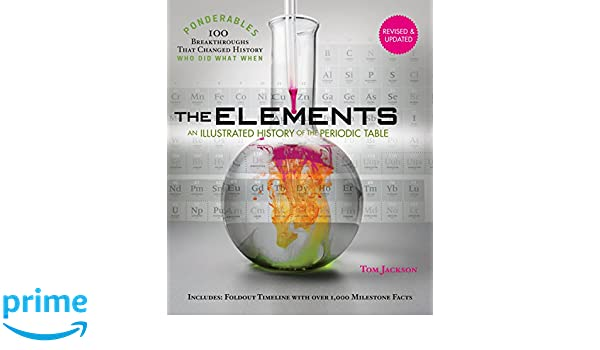 Elements An Illustrated History Of The Periodic Table Ponderables