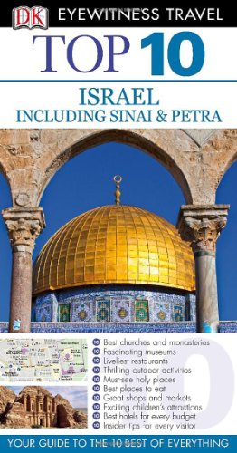 Top 10 Israel, Sinai, and Petra (Eyewitness Top 10 Travel Guide)