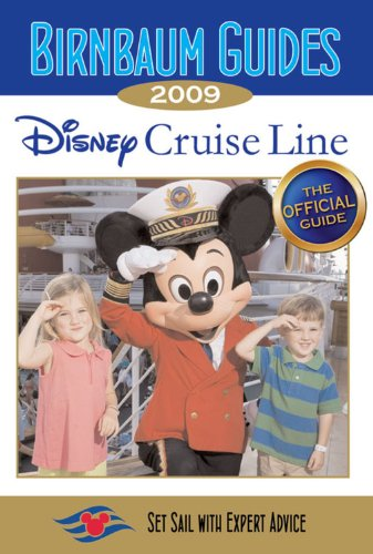 Birnbaum Guides Disney Cruise Line 2009