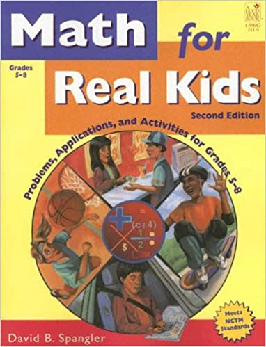 Math for Real Kids: Problems, Applications and Activities