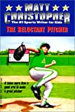 Reluctant Pitcher, Matt Christopher, 0613057694