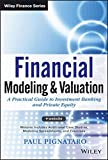 img - for Financial Modeling and Valuation: A Practical Guide to Investment Banking and Private Equity book / textbook / text book