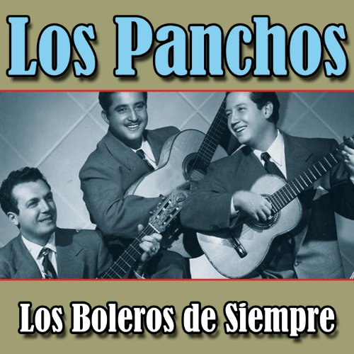 los Panchos Stream or buy for $9.49 · Los Panchos. Los Boleros de Si.