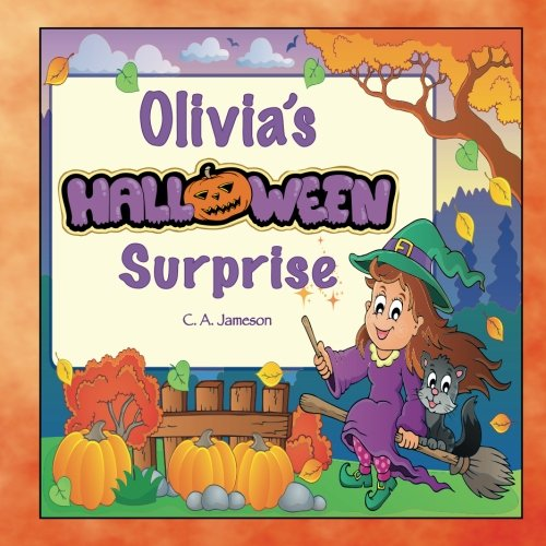Olivia's Halloween Surprise (Personalized Books for Children) for $<!--$9.50-->
