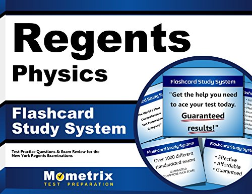 Regents Physics Exam Flashcard Study System: Regents Test Practice Questions & Review for the New York Regents Examinations