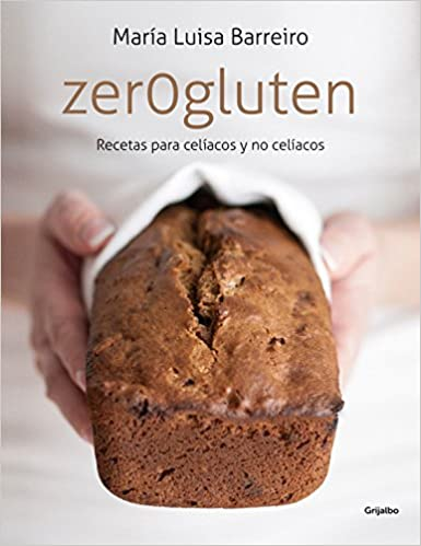 Zerogluten: Recetas para celíacos y no celíacos Sabores ...
