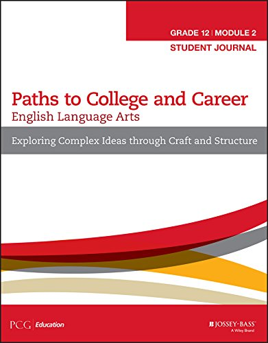 Read Online English Language Arts, Grade 12 Module 2: Exploring Complex Ideas Through Craft and Structure: Student Journal' for ASIN '1119123550 pdf epub
