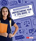 Understanding Your Civil Rights (Kids' Guide to Government)