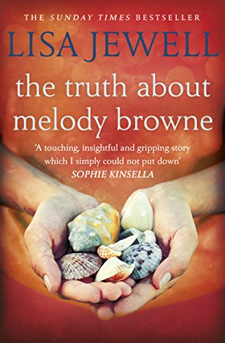 Book cover from The Truth about Melody Browne by Lisa Jewell
