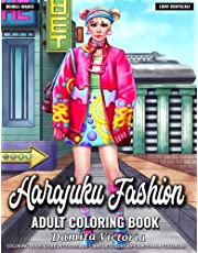Adult Coloring Book Harajuku Fashion: Relaxing Coloring Book for Adult Featuring Fun Harajuku Japanese Street Fashion Coloring Pages Perfect Coloring Gift Book Ideas for Adults and Teens