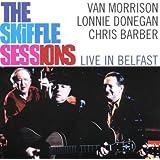 Skiffle Sessions: Live in Belfast 1998 by Van Morrison