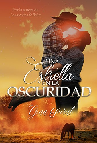 Una estrella en la oscuridad (Spanish Edition) by [Peral, Gina]