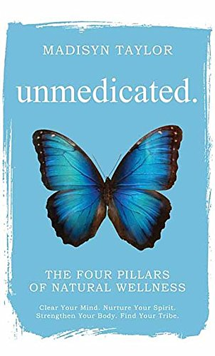Unmedicated: The Four Pillars of Natural Wellness (Center Point Large Print)