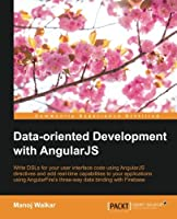 Data-oriented Development with Angularjs