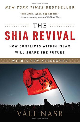 The Shia Revival (Updated Edition)