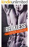 Reckless: A Bad Boy Romance (Bertoli Crime Family Book 2)