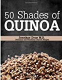 50 Shades of Quinoa, Jonathan Doue, 1495270904