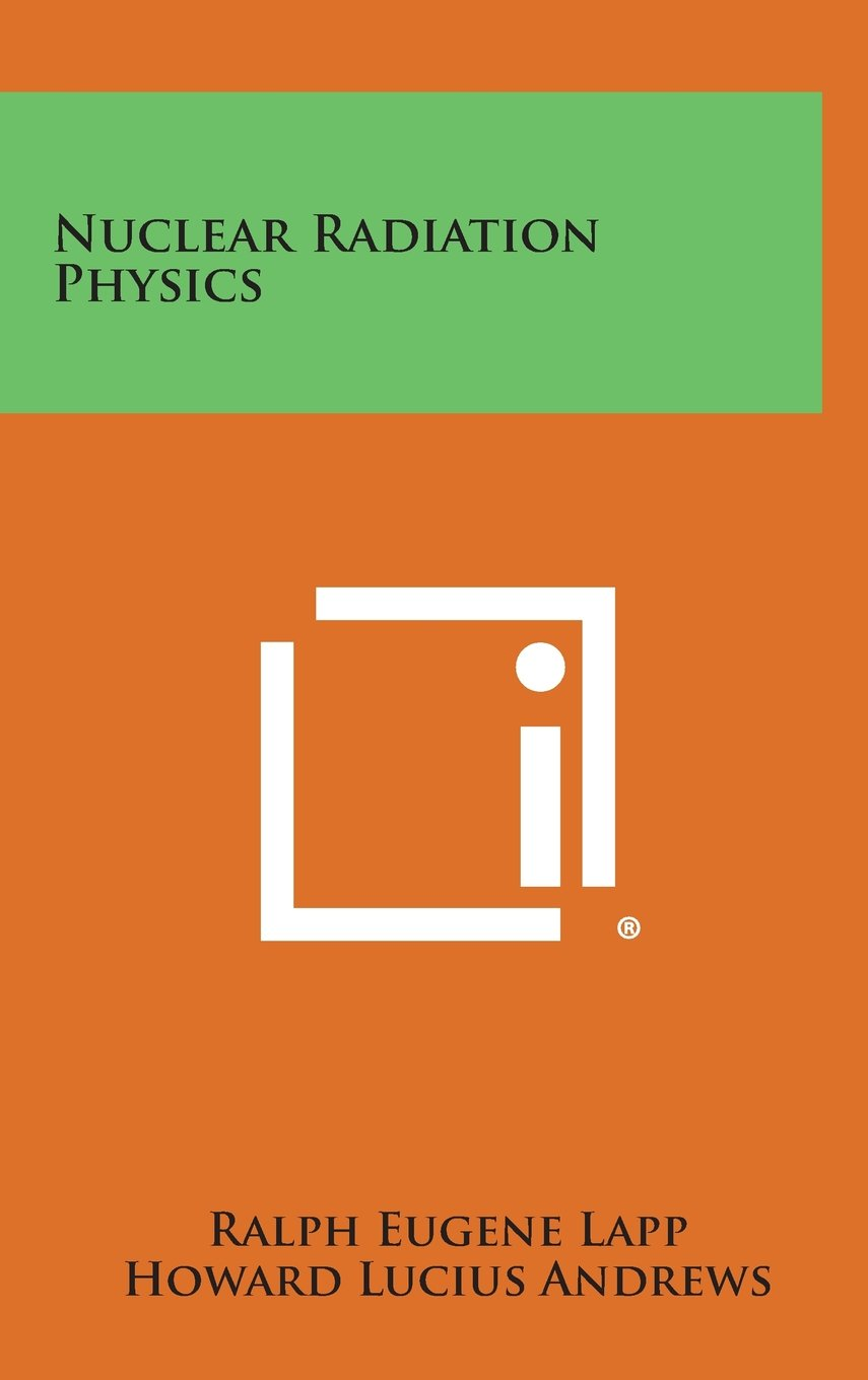 Download Nuclear Radiation Physics ebook