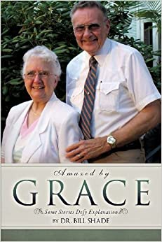 Book Amazed by Grace by Shade, Bill (2013)