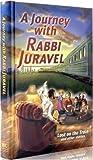 A Journey with Rabbi Juravel, Dovid Juravel, 1931681376