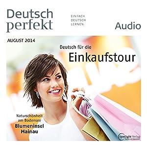 Deutsch perfekt Audio - Deutsch für die Einkaufstour. 8/2014 Hörbuch