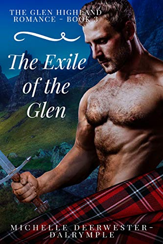 The Exile of the Glen by Michelle Deerwester-Dalrymple