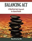 Balancing Act, Marco De La Cruz, 1419676261