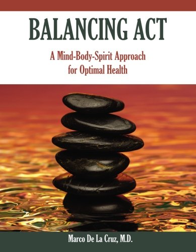 Download Balancing Act: A Mind-Body-Spirit Approach for Optimal Health pdf epub
