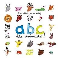 ABC des animaux ! par Maëlle Cheval