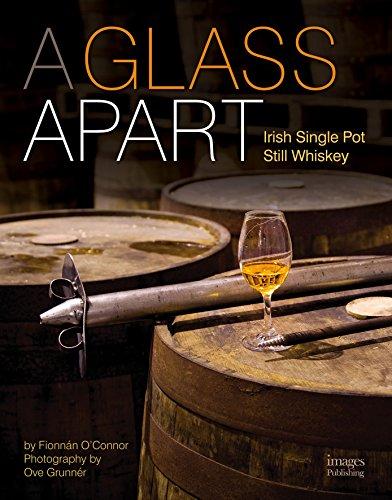 A Glass Apart: Irish Single Pot Still Whiskey ()