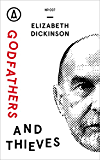 Godfathers and Thieves: How Syria's Diaspora Crowd-Sourced a Revolution (Kindle Single)