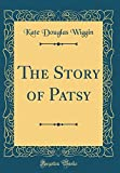 The Story of Patsy (Classic Reprint)