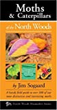 Moths and Caterpillars of the North Woods, Jim Sodergaard, 0979200660