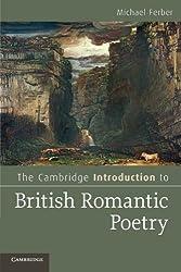 The Cambridge Introduction to British Romantic Poetry (Cambridge Introductions to Literature)