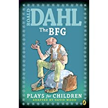 The BFG: Plays for Children