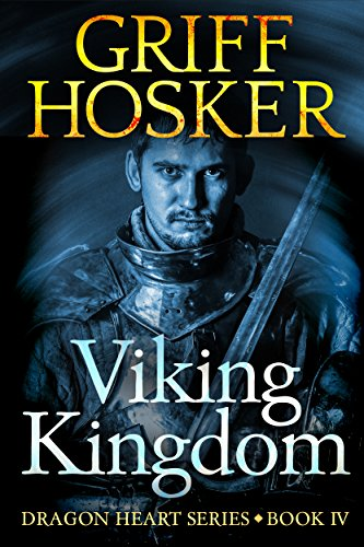 Viking Kingdom (Dragonheart Book 4)