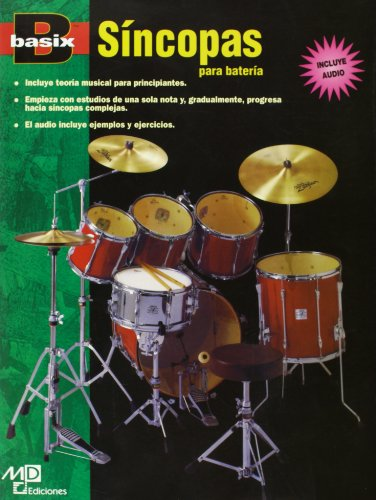 Basix Syncopation for Drums: Spanish Language Edition, Book & CD (Basix(R) Series) (Spanish Edition) (Tapa Blanda)