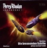Perry Rhodan - Andromeda 01. Die brennenden Schiffe