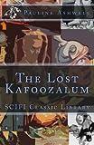 The Lost Kafoozalum, Pauline Ashwell, 1494940639