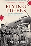 Book cover for Flying Tigers: Claire Chennault and His American Volunteers, 1941-1942