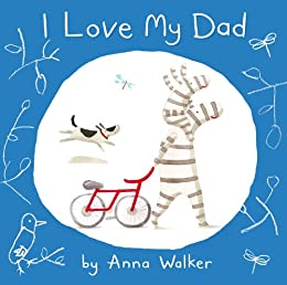 I Love My Dad (I Love Ollie) - Kindle edition by Anna ...