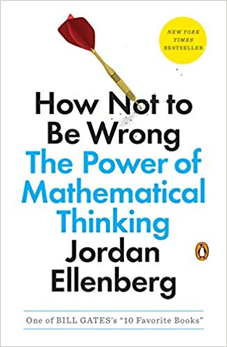 81812333999 How Not to Be Wrong: The Power of Mathematical Thinking: Jordan Ellenberg:  9780143127536: Amazon.com: Books