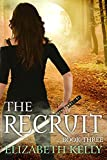 The Recruit: Book Three